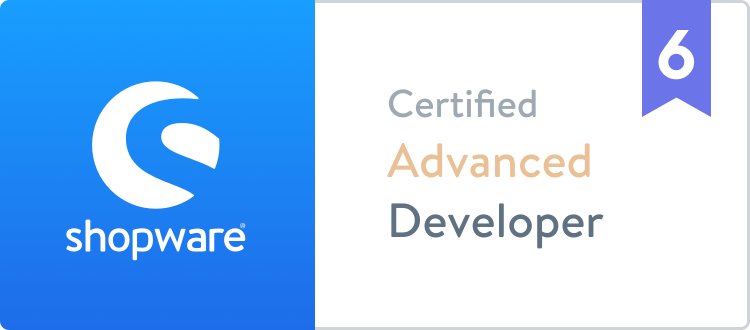 Shopware 6 certified Advanced Developer